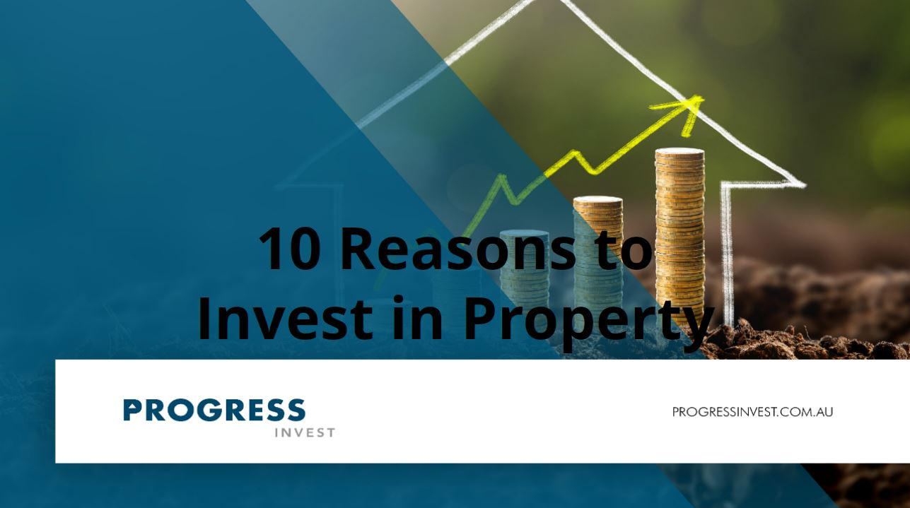 reasons to invest in property